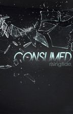 Consumed by risingtide