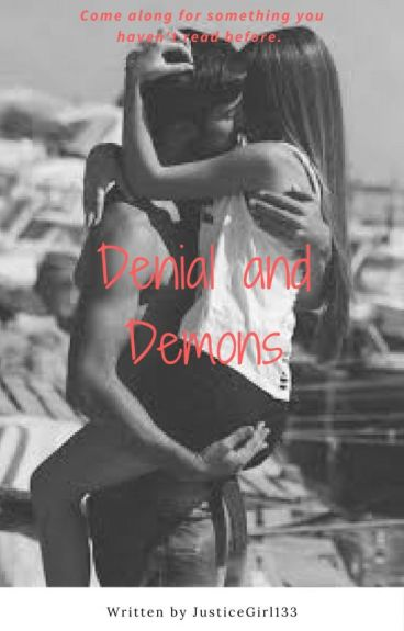 Denial and Demons