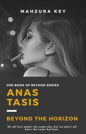 ANASTASIS : Beyond The Horizon #Wattys2018 Shortlist by mahzurakey
