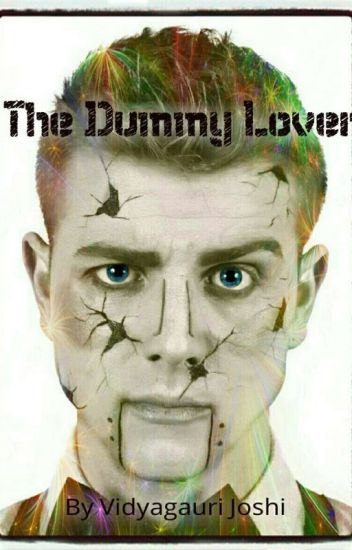 The Dummy Lover
