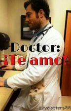 Doctor: ¡Te amo!  by Loveletters99