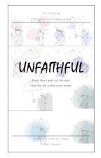Unfaithful by iamChaiya