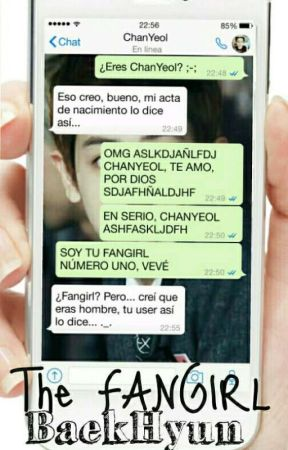 The FANGIRL BaekHyun «ChanBaek»  by YourSsenunnie