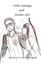 Little Assasyn and Archer Girl || zbiór one-shotów || by Eeve06
