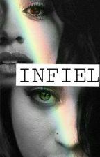 Infiel (camren) by darnes_hudson