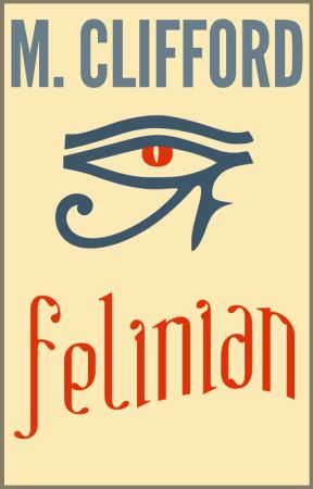 Felinian (Book One) by MCliffordAuthor
