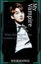 My Vampire (BTS J.J.K) [COMPLETED] by Weirdoings