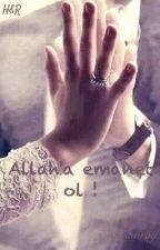 Allaha Emanet ❣ by aysnuray