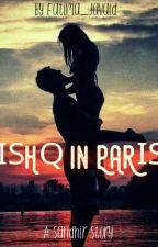 Ishq in Paris_A Sandhir ss by _iifatimaa_