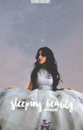 Sleeping Beauty [Camren] by beaniesnbows