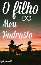 O Filho Do Meu Padrasto  by Dricornio88