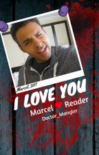 BasicallyIDoWrk x Reader // I Love You by DoctorMangler