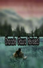 Charade(Raura Revised) by ldawgxshor