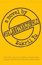 #SELAMATKANJOMBLO by ZukrilYu