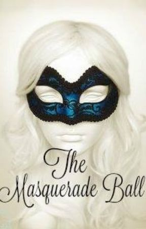 The Masquerade Ball by XxmarikaxX14
