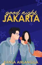 TJS 1.5 : good night, jakarta by kannanpan