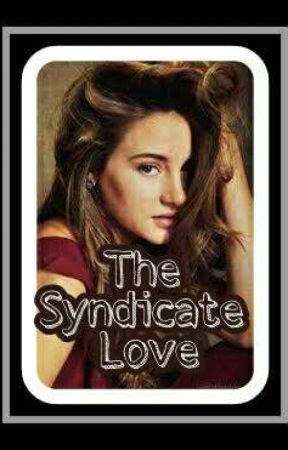 The Syndicate Love  #Wattys2017 by Zeeei29
