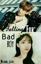 Falling For Bad Boy [NayKook Fanfic] by iam_elice