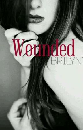 Wounded  by BriLynnbooks