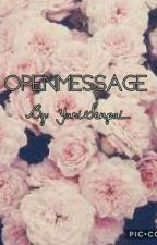 OpenMessage by -_Https-Kxtten_-