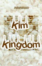 Kim Kingdom🏰 by dubudubuuxx