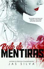Rede de Mentiras  by jassilvaescritora