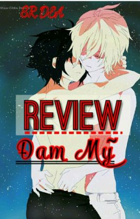 Review Đam Mỹ  by llillSRllill