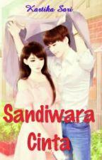 SANDIWARA CINTA #completed by KartikaSari412