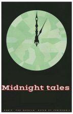 حكايات منتصف الليل  by Writer_Mennat_Allah