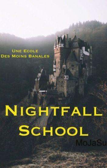 Nightfall School