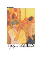 fake smiles ◦myg, jhs by sinmins