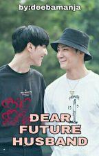 DEAR FUTURE HUSBAND (Yugyeom/Jaebum) by deebamanja