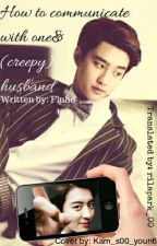How to comnunicate with one's (creepy) husband CHANSOO **TRADUCCIÓN** by rilapark_00