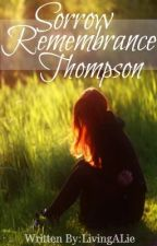 Sorrow Remembrance Thompson by DreamingOfElsewhere