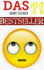 Das nennt sich noch Bestseller?! - Parodien zum Mitschreiben by LovingBooks1000