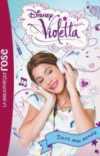 """Violetta """"Dans mon monde"""" by JorgeTiniLeonetta"""