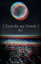 [ Inside my Head. ] by iOnlyBlink182