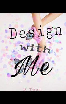| B Team | Design with me