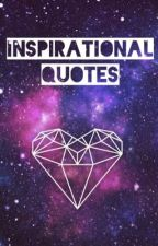 Quotes to live by  by Frhdm0