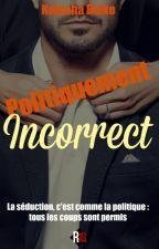 Politiquement incorrect by Natacha_Blake