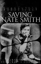 Saving Nate Smith (Sequel To Buried Sadness) by Nobody2014