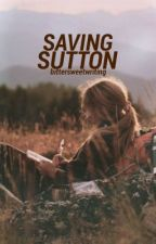 Saving Sutton by bittersweetwriting