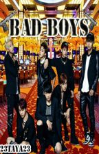Bad Boys [13+ short story] by 23Taya23