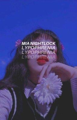 Đọc truyện lypophrenia [ ✓ ]