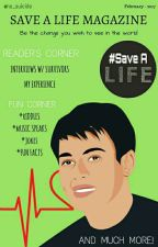 Save A Life Magazine (Feb Issue)  by nosuicide_magazine