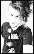 Gay tra Difficoltà, Sogni e Realtà by GianpaoloMurazzo