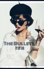 The Bullets (Harry styles) by harrygirllll23