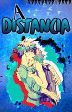 A distancia. [ Boku no hero  / Katsudeku ] BOOK 2. by _Alex_uwur