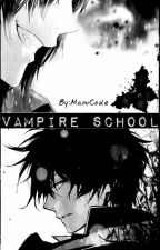 Vampire School ~Yaoi~ by MaouCode