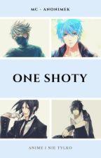 One Shoty z Anime i nie tylko (zamówienia tymczasowo zamknięte)  by MC-Anonimek